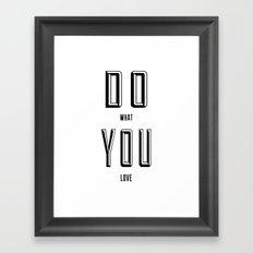 DO YOU Framed Art Print