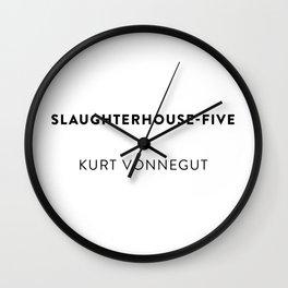 Slaughterhouse-Five  —  Kurt Vonnegut Wall Clock