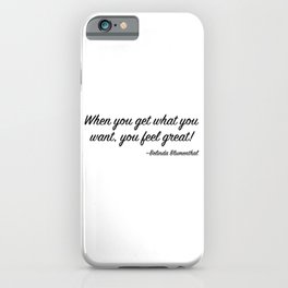 Belinda Blumenthal's Life Motto (Belinda Blinked) iPhone Case
