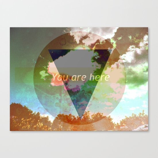 You Are Here Canvas Print