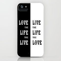 Love the Life you Live Slim Case iPhone (5, 5s)