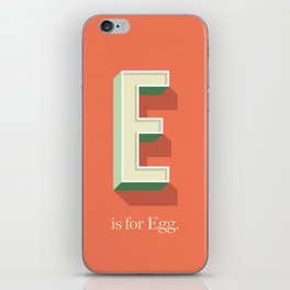 E is for Egg iPhone Skin