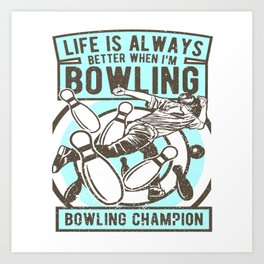 Bowling Champion Art Print