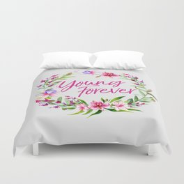 young forever floral Duvet Cover