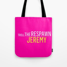 Troll the Respawn Jeremy Tote Bag