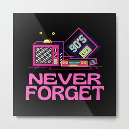 Never Forget Retro Metal Print