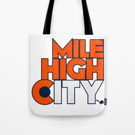 Mile High City - B Tote Bag