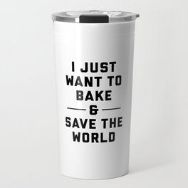 Bake & Save the World Travel Mug