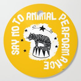 Say NO to Animal Performance – Tiger Cutting Board