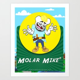 Molar Mike Art Print