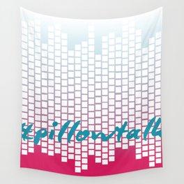 #hashtag series | pillowtalk Wall Tapestry