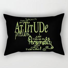 Attitude Problem Rectangular Pillow