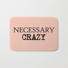 Necessary Crazy - on Rose Bath Mat