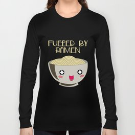 Fueled By Ramen Kawaii Noodle Bowl For Foodies Long Sleeve T-shirt