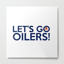 Edmonton Oilerss Quotes Metal Print