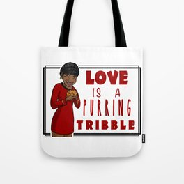 Love is a Purring Tribble Tote Bag
