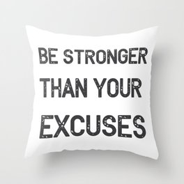 Be Stronger Gym Fitness Gifts Throw Pillow