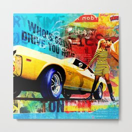 Who's Gonna Drive You Home Metal Print