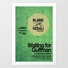 Waiting for Guffman Art Print