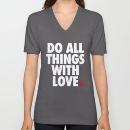 Do All Things With Love Unisex V-Neck
