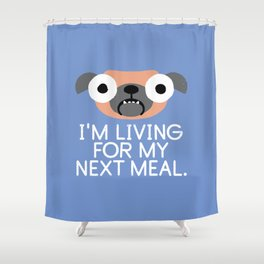 Stay Hungry Shower Curtain
