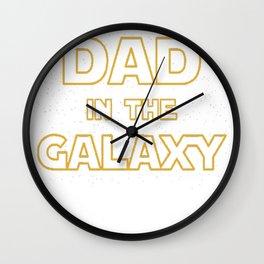 Best Dad in The Galaxy2 Wall Clock