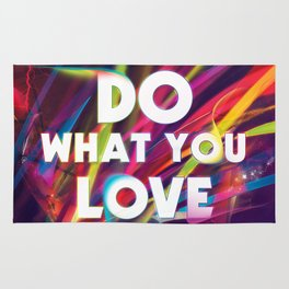 Do What You love | Love What You Do Rug