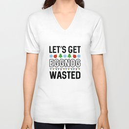 Eggnog Wasted Unisex V-Neck
