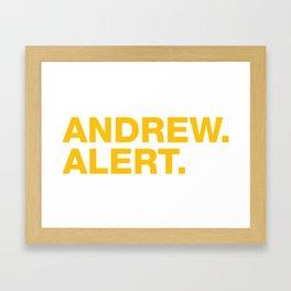 Andrew. Alert. Framed Art Print