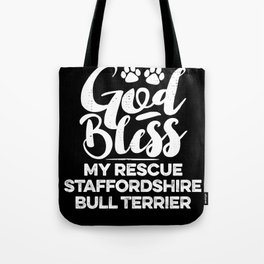 God Bless My Rescue Staffordshire Bull Terrier Paw Print for Dog Walker Gift Tote Bag