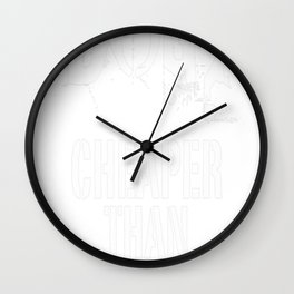 Dogs, Cheaper Than Therapy Wall Clock