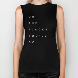 The Places You'll Go I Biker Tank