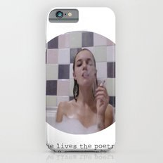 She lives the poetry she cannot write Slim Case iPhone 6s