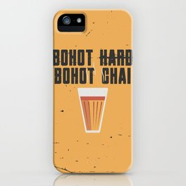 Bohot Hard, Bohot Chai iPhone Case