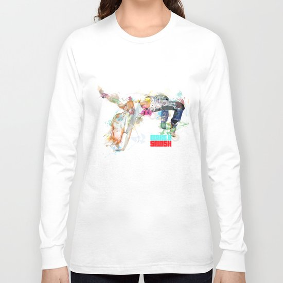 Make a splash! Long Sleeve T-shirt