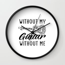 without my guitar without me Wall Clock