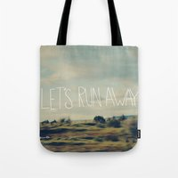 run Tote Bags featuring Let's Run Away by Leah Flores