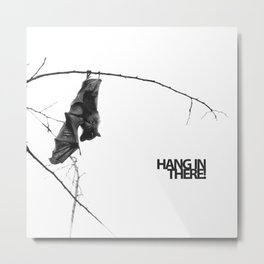 Hang in there! Little bat! Metal Print