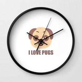 I love pugs, Gift For Pug dog Lover Wall Clock