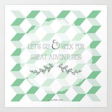 Let's go & seek for great adventures Art Print