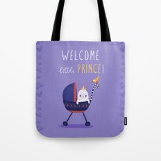 Welcome little prince! Tote Bag