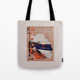 1916 Vintage Hawaii blues sheet music cover  Tote Bag