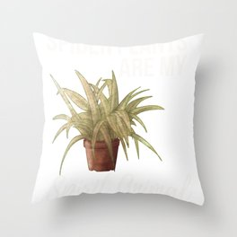 Spider Plants Are My Spirit Animal Throw Pillow