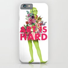 Art Is Hard - Flower Girl iPhone 6s Slim Case
