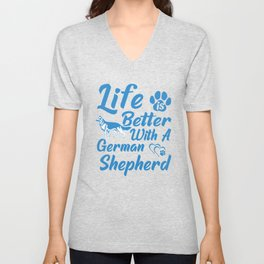 Life Is Better With A German Shepherd wb Unisex V-Neck