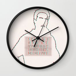 Should I use my invisibility to fight crime or for evil? Wall Clock