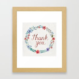 Thank you! Framed Art Print
