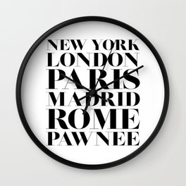 New York London Paris Madrid Rome Pawnee Wall Clock
