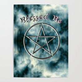 Blessed Be Poster