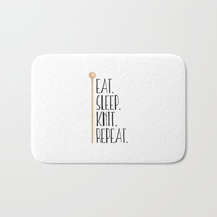 Eat Sleep Knit Repeat Bath Mat